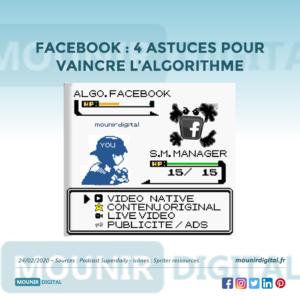 Mounir Digital - 4 astuces pour vaincre l'algorithme